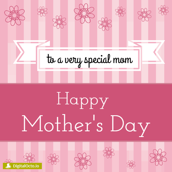 Mothers day – to a very special mom