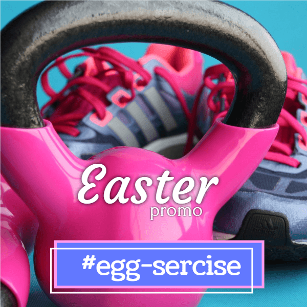 Easter promo egg-sercise
