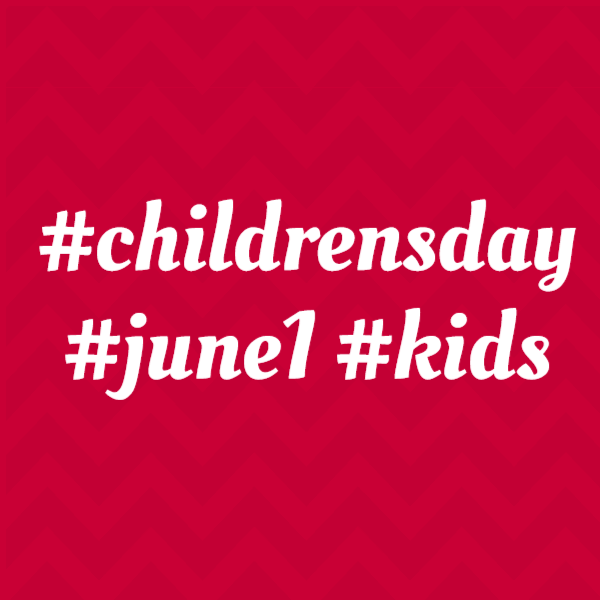 Children's day - hashtag for children's day