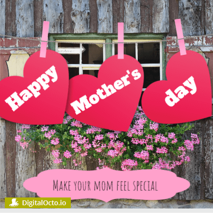 Happy mother's day – feel special