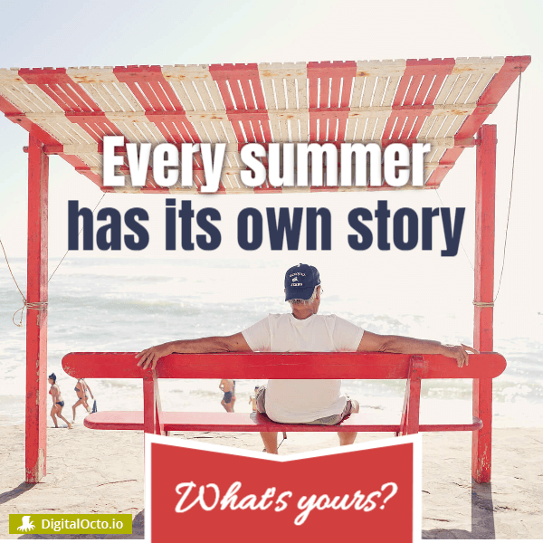Every summer has its own story. What's yours?