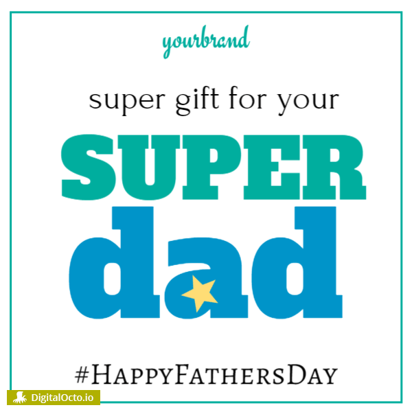 Happy Father's day: Super gift for super dad
