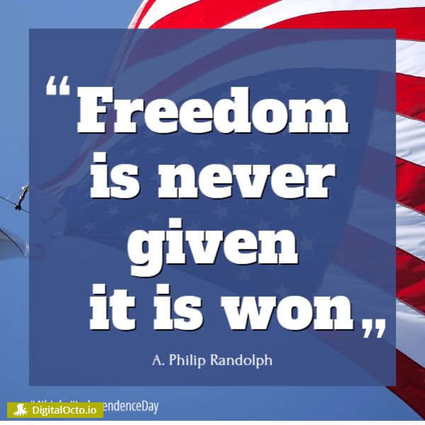 Freedom is never given – it is won