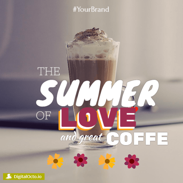 Summer of love and coffee