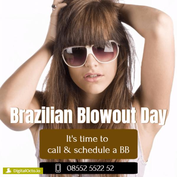 Brazilian Blowout Day