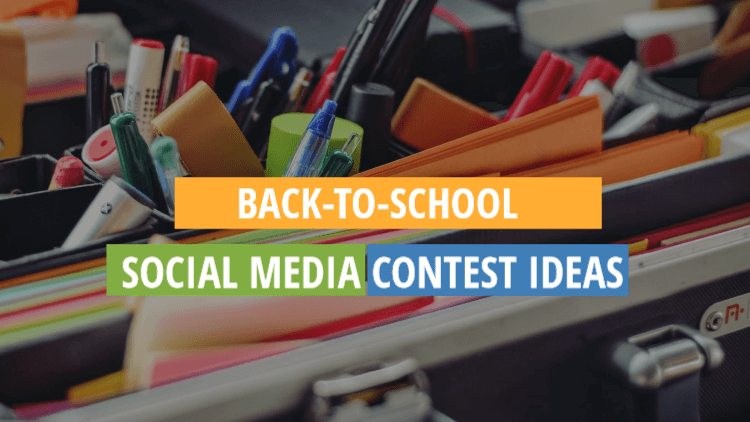 Back-to-school social media contest idea
