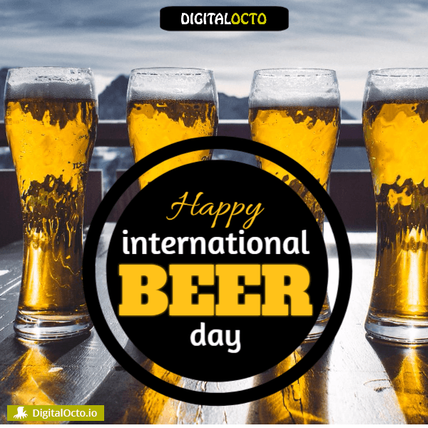 Happy International Beer Day