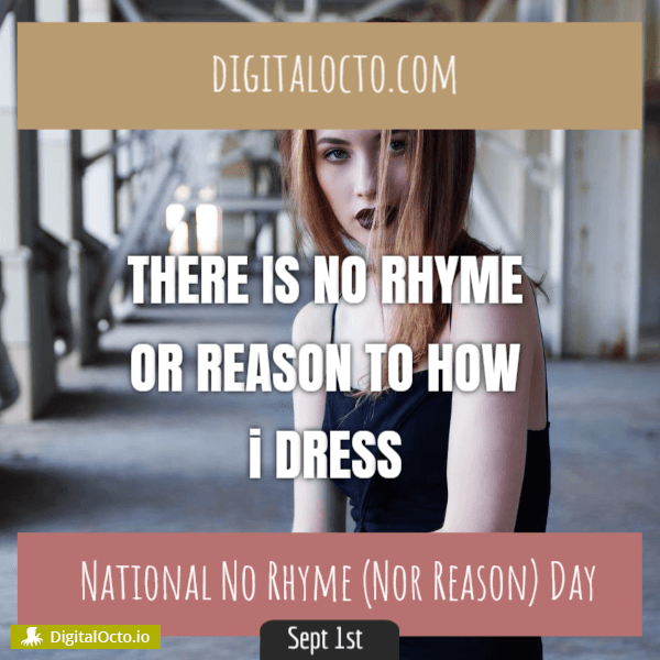 National No Rhyme (Nor Reason) Day