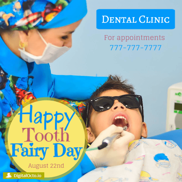 Tooth Fairy Day dental clinic