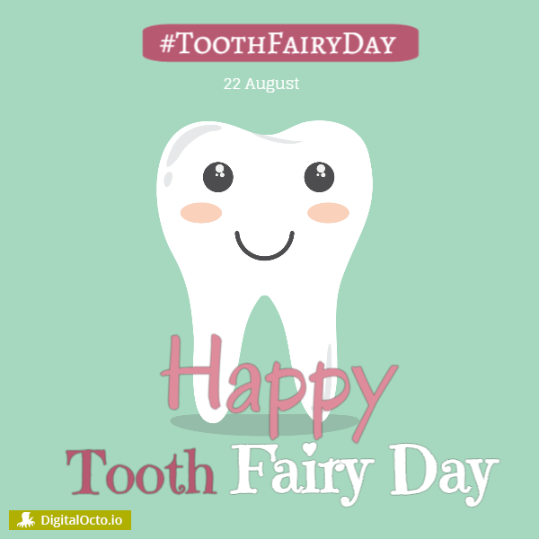 Tooth Fairy Day hashtag