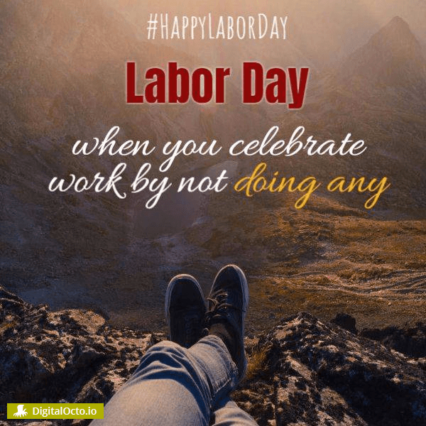 When you celebrate work by working nothing