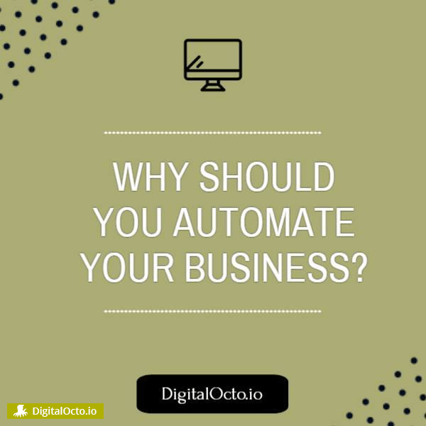 why should you automate