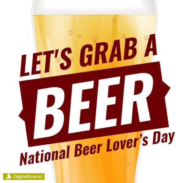 National Beer Lover's Day