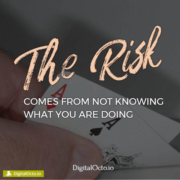 the risk comes