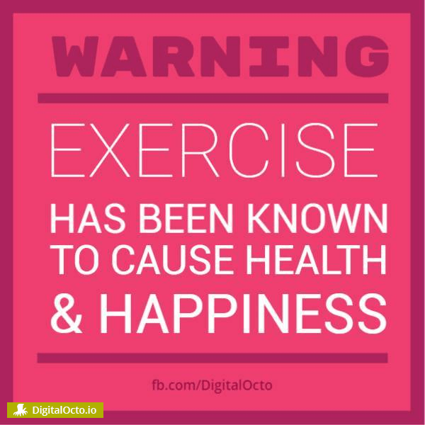Warning – Exercise case health and happiness