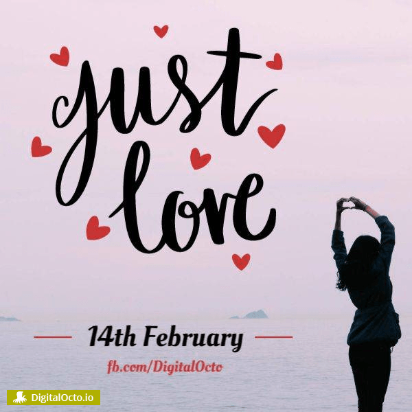 Happy Valentine's day – Just love