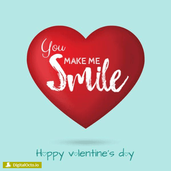 Valentine's day – You make me smile