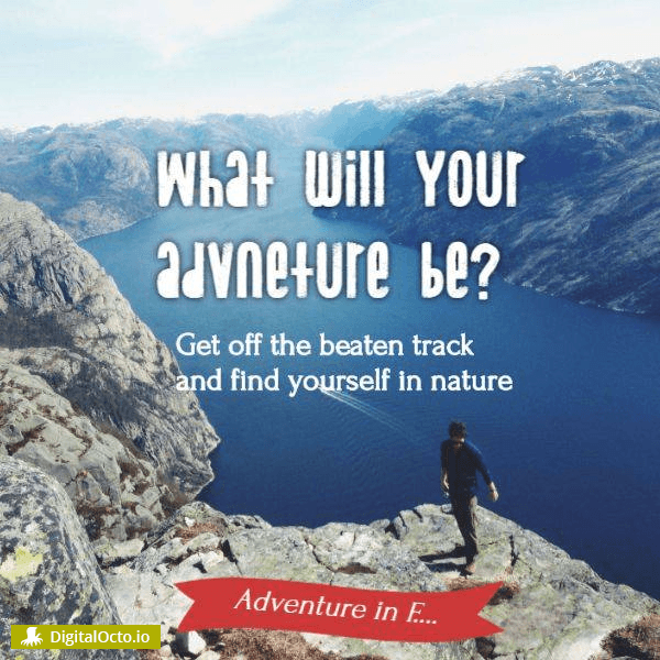 What will your adventure be?