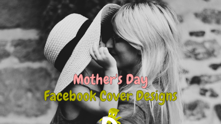 Mpther's Day Facebook Cover Designs